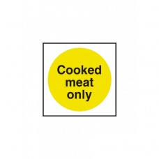 Cooked Meat Only Notice 100x100mm