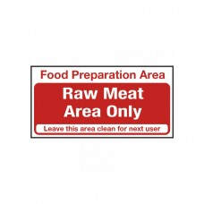 Raw Meat Area Only Notice Self Adhesive Vinyl 100x200mm