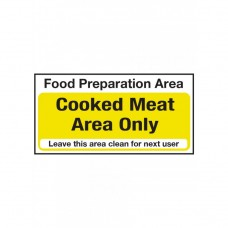 Cooked Meat Area Only Notice Self Adhesive Vinyl 100x200mm
