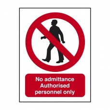 No Admittance Authorised Personnel Only Sign Self Adhesive Vinyl 200x150mm