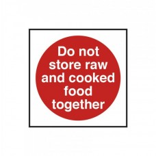 Do Not Store Raw and Cooked Food Together Notice Self Adhesive Vinyl 100x100mm