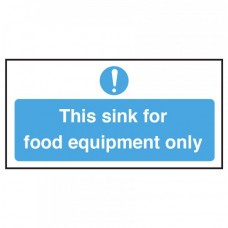 This Sink is for Food Equipment Only Notice Self Adhesive Vinyl 100x200mm