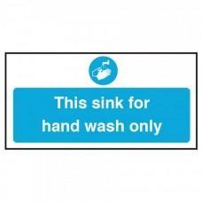 This Sink is for Hand Wash Only Notice Self Adhesive Vinyl 100x200mm