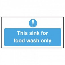 This Sink is for Food Wash Only Notice Self Adhesive Vinyl 100x200mm